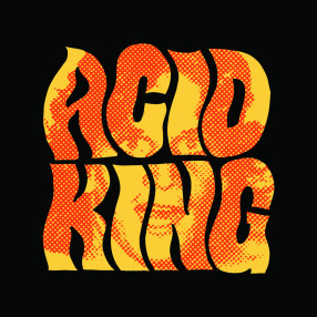 ACID KING THE EARLY YEARS
