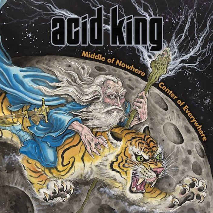 Acid King: Middle Of Nowhere, Center Of Everywhere 2LP